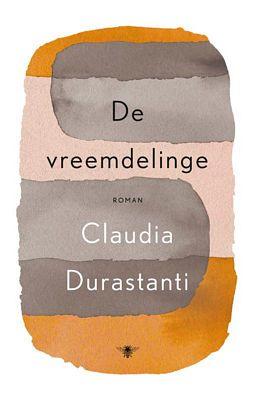 Claudia Durastanti - De vreemdelinge