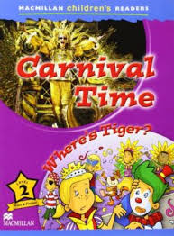 Carnival Time / Where's Tiger?