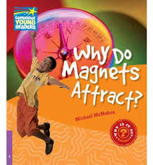 Why do Magnets Attract?