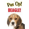 PG waakbord pas op Beagle