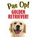 PG waakbord pas op Golden Retriever