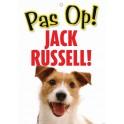 PG waakbord pas op Jack Russell