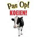 PG waakbord pas op Koeien