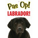 PG waakbord pas op Labrador