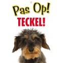 PG waakbord pas op Teckel