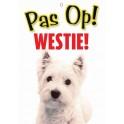 PG waakbord pas op Westie