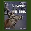 Met Passie en Penseel - Hans Bulder