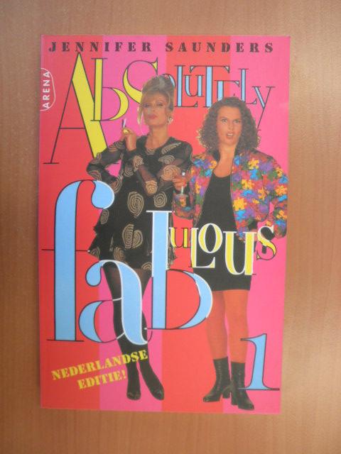 Saunders, Jennifer - Absolutely Fabulous 1. Nederlandse editie