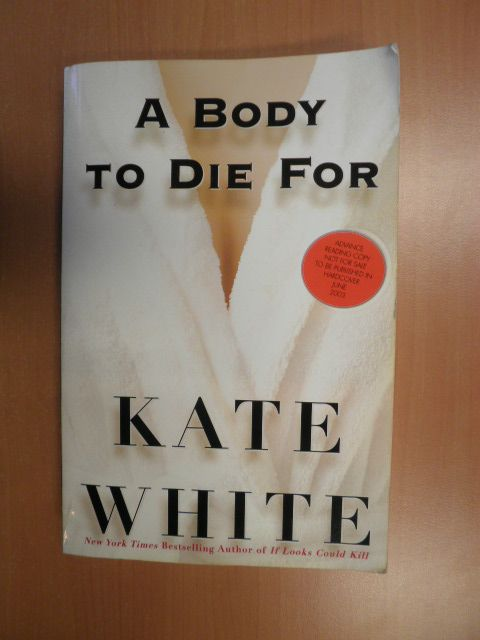 White, Kate - A body to die for