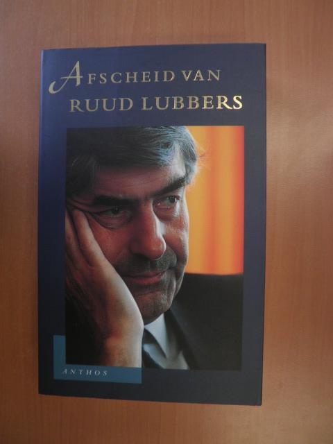 Ammerlaan, Robert (red.) - Afscheid van Ruud Lubbers