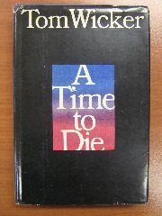 Wicker, Tom - A time to die