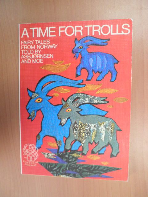 - A time for trolls, fairy tales from Norway