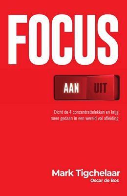 Mark Tigchelaar - Focus AAN/UIT