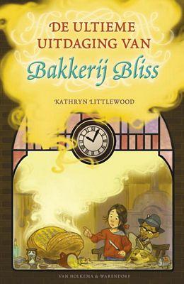 Kathryn Littlewood - De ultieme uitdaging van Bakkerij Bliss