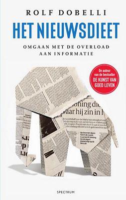 Rolf Dobelli - Het nieuwsdieet