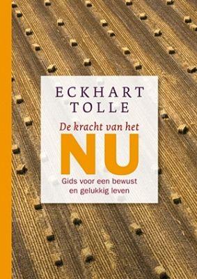 Eckhart Tolle - De kracht van het nu