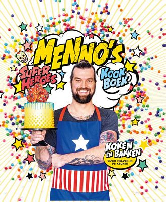 Menno de Koning - Menno's Superheroes Kookboek