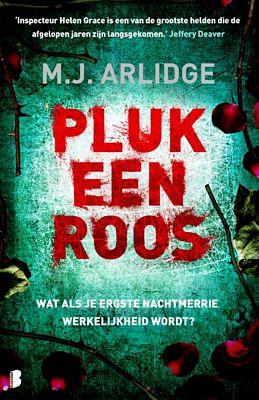 M.J. Arlidge - Pluk een roos
