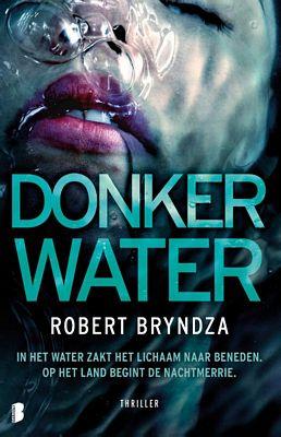 Robert Bryndza - Donker water