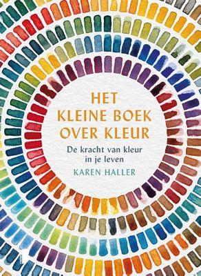 K. Haller - Het kleine boek over kleur