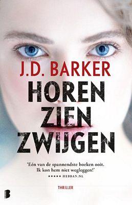 J.D. Barker - Horen, zien, zwijgen