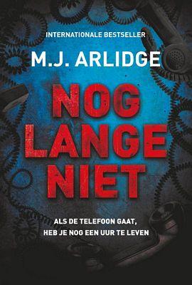 M.J. Arlidge - Nog lange niet