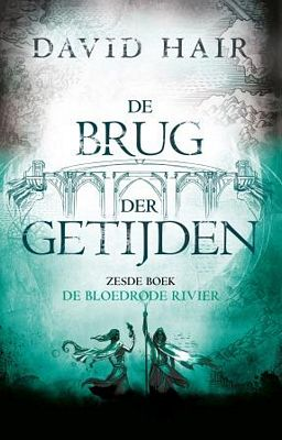 David Hair - De bloedrode rivier