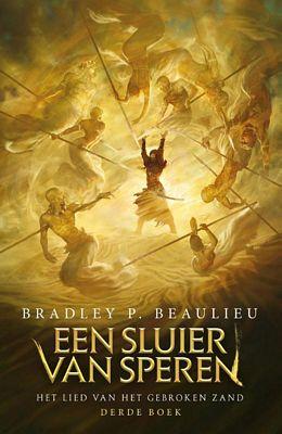 Bradley P.Beaulieu - Een sluier van Speren