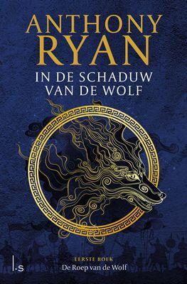 Anthony Ryan - In de Schaduw van de Wolf 1