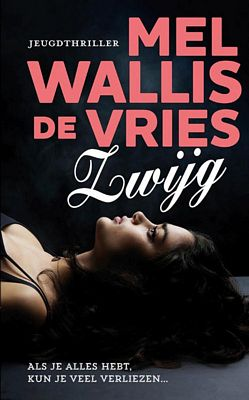 Mel Wallis de Vries - Zwijg