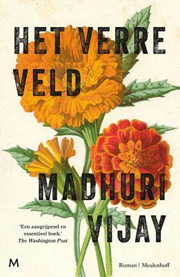 Madhuri Vijay - Het verre veld
