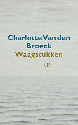Charlotte van den Broeck - Waagstukken