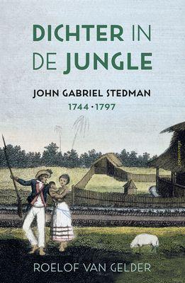 Roelof van Gelder - Dichter in de jungle