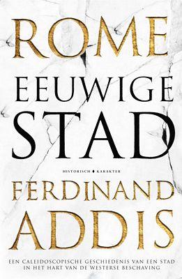 Ferdinand Addis - Rome: Eeuwige stad