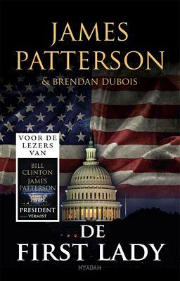 James Patterson - De first lady