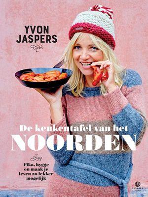 Yvon Jaspers - De keukentafel van het Noorden