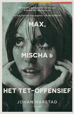 Johan Harstad - Max, Mischa & het Tet-offensief