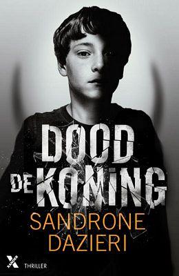 Sandrone Dazieri - Dood de koning