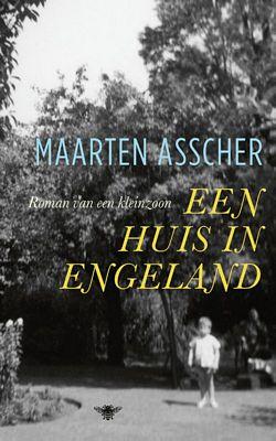 Maarten Asscher - Een huis in Engeland