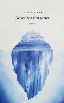 Cynan Jones - De wetten van water
