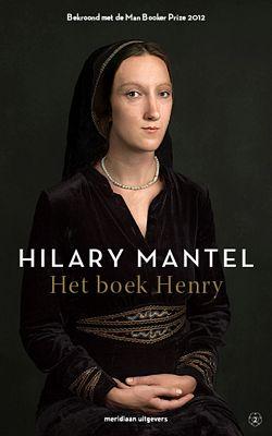 Hilary Mantel - Het boek Henry