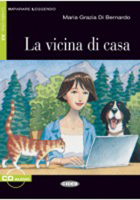 La vicina di casa + audio-cd