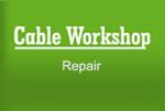 cable-workshop-repair.jpg
