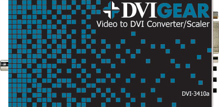 Video to DVI Converter/Scaler  DVI-3410a
