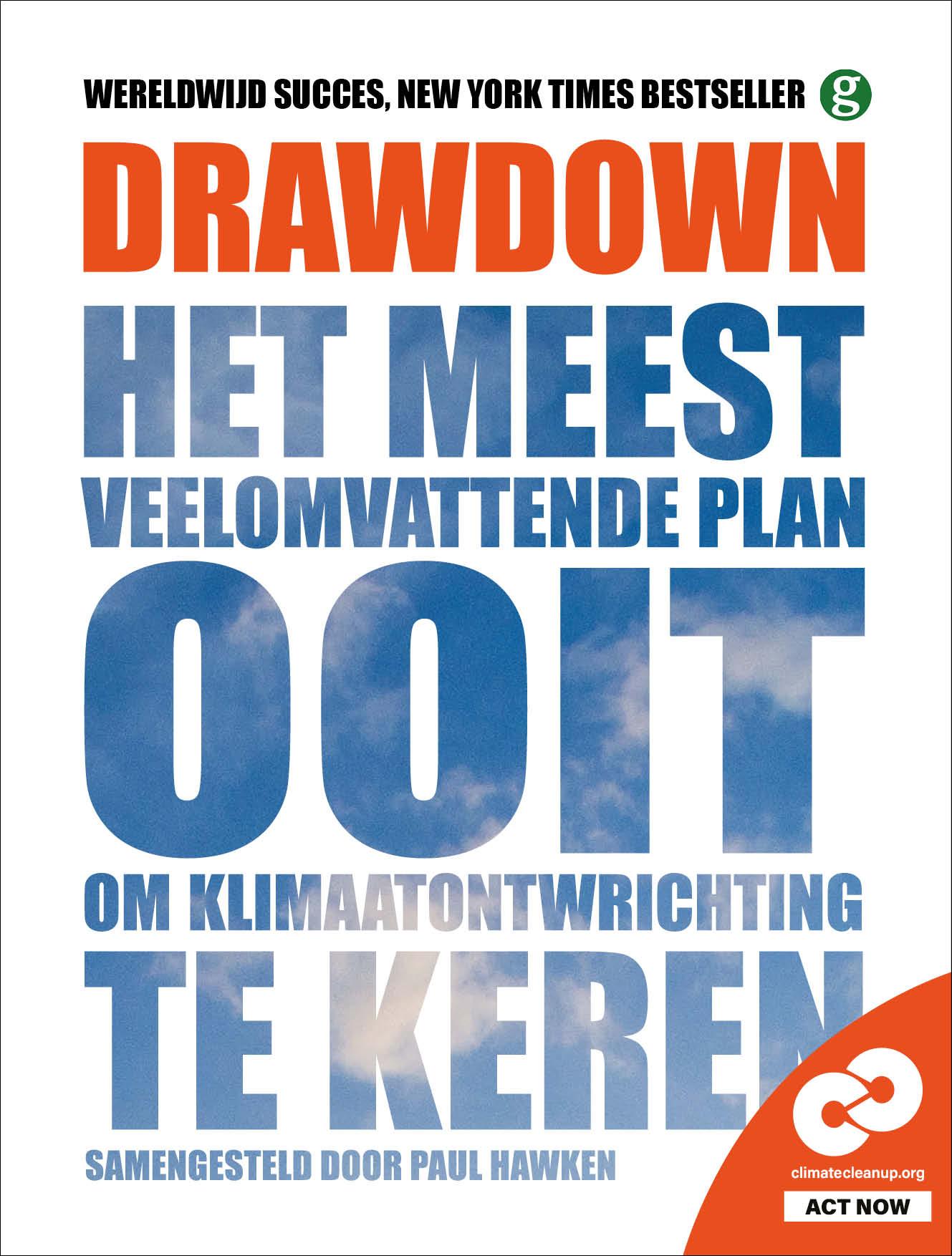 Drawdown - Het meest veelomvattende plan ooit om klimaatontwrichting te keren