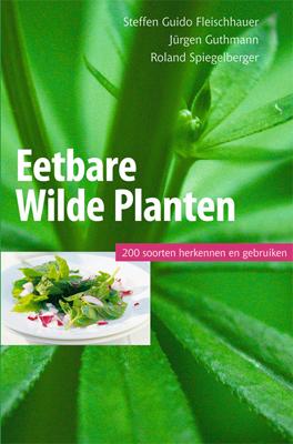 Veldgids 200 eetbare wilde planten - Fleischbauer