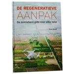 Nieuw: De Regeneratieve Aanpak door Theo Grent