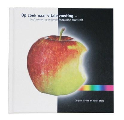 Boek: Op zoek naar Vitale voeding / biofotonen