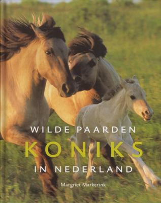 Boek: Wilde Koniks paarden in Nederland