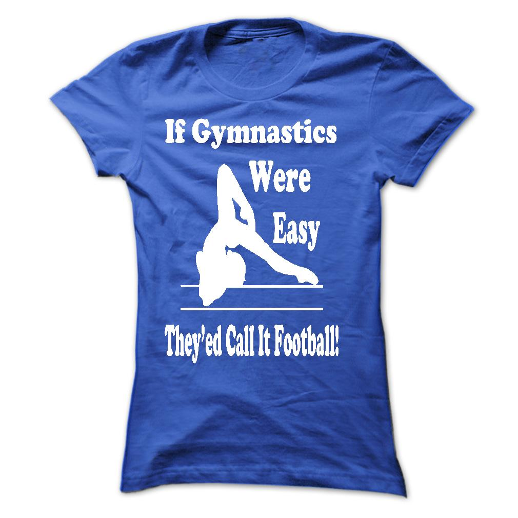 T-shirt - If Gymnastics were - Blue